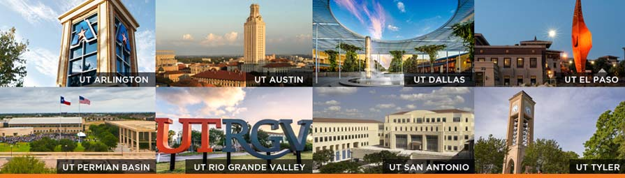 Collage of the 8 academic universities of the UT System, text on the image lists the names of the universities: UT Arlington, UT Austin, UT Dallas, UT El Paso, UT Permian Basin, UT Rio Grande Valley, UT San Antonio, and UT Tyler.