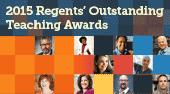 2015 Regents Outstanding Teaching Awards