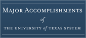 Major Accomplishments of The University of Texas System