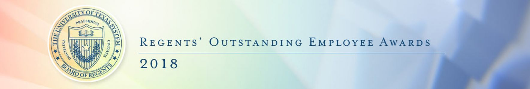 text: Regents' Outstanding Employee Awards 2018.  Header image with text and Board seal on a colored background